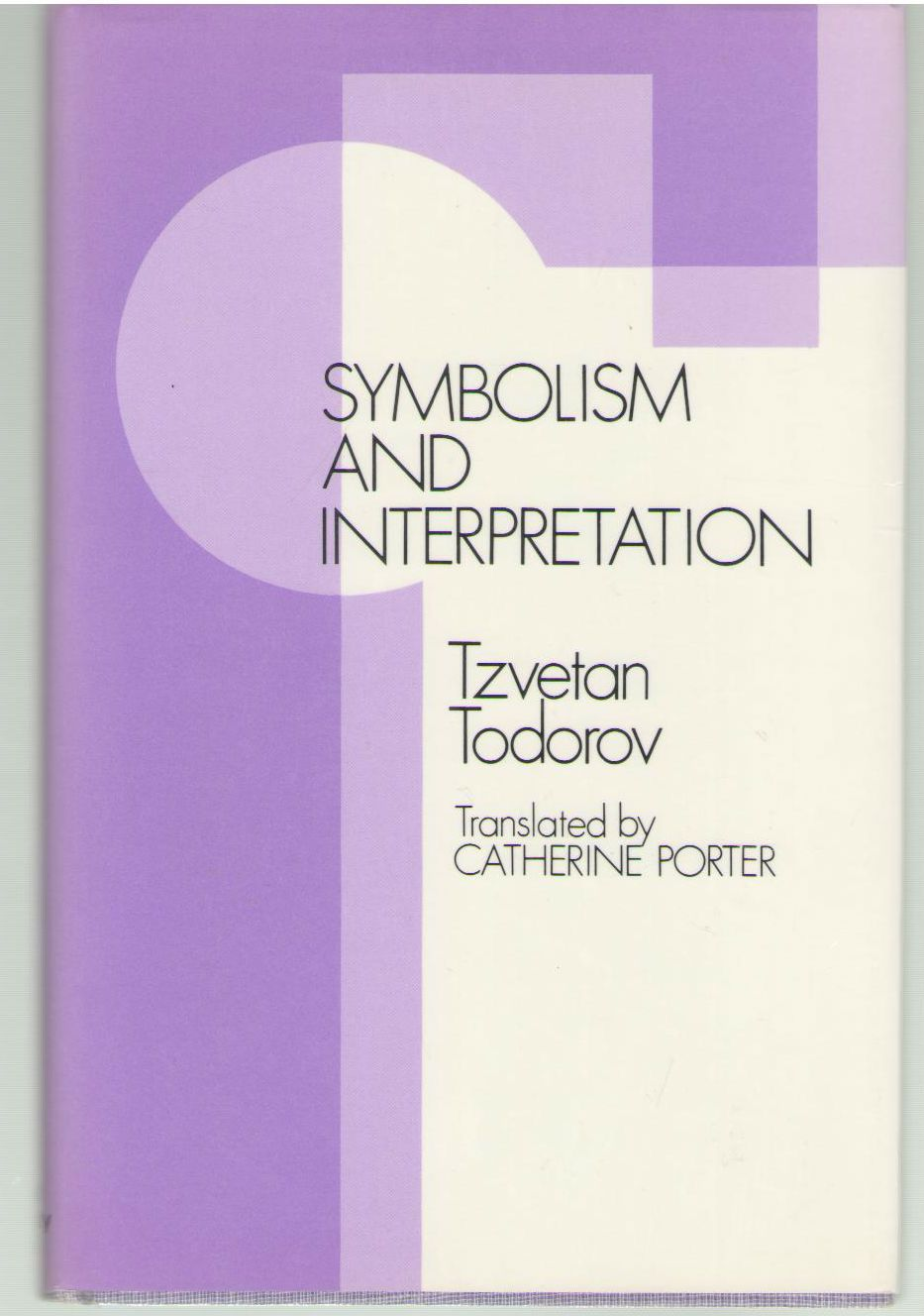 Symbolism and Interpretation, Todorov, Tzvetan